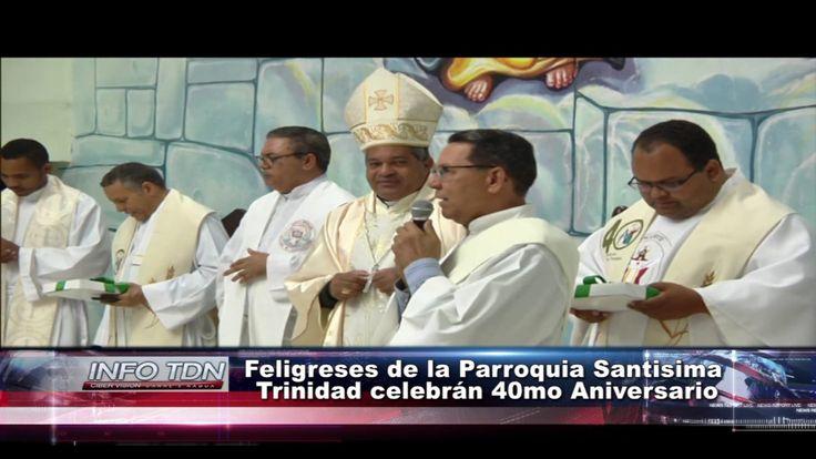 40 Aniversario  Parroquia la Santísima Trinidad