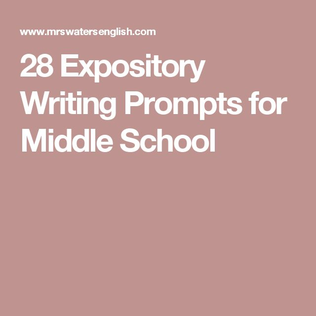 expository essays for middle school students Home / pedagogy / 28 expository writing prompts for middle school 28 expository writing prompts for middle school.
