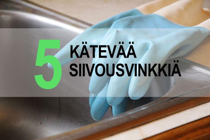 5 Kätevää siivousvinkkiä!