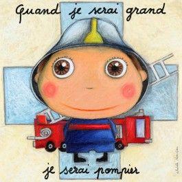 Tableau quand je serai grand je serai pompier