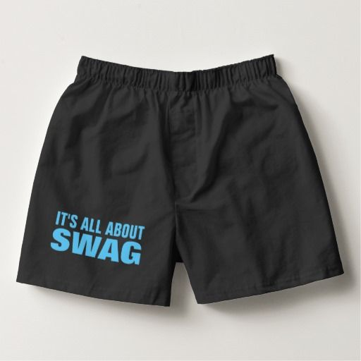 Funny Swag Quote Boxers #mens #underwear