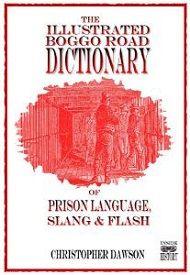 The Boggo Road Dictionary of Prison Language