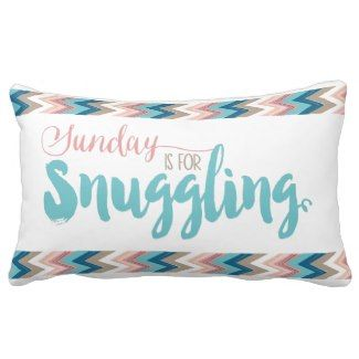 sunday is for snuggling girly cozy quote throw pillow