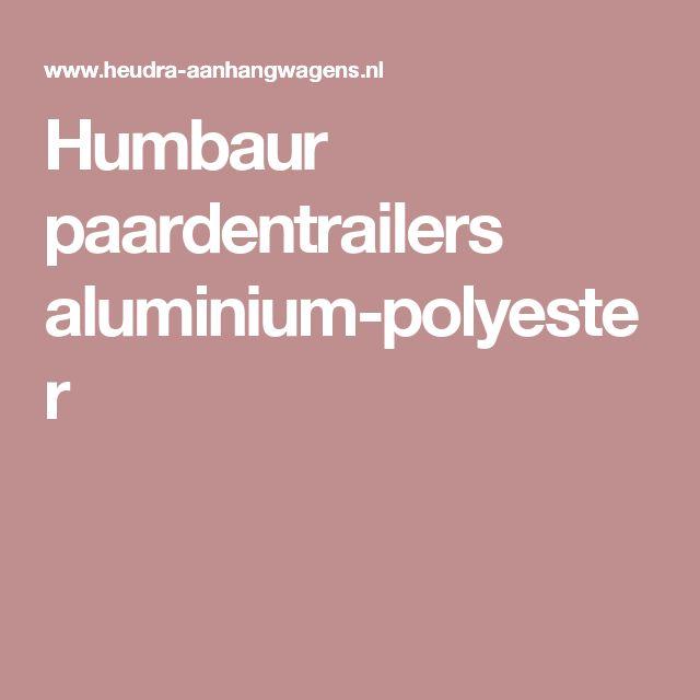 Humbaur paardentrailers aluminium-polyester
