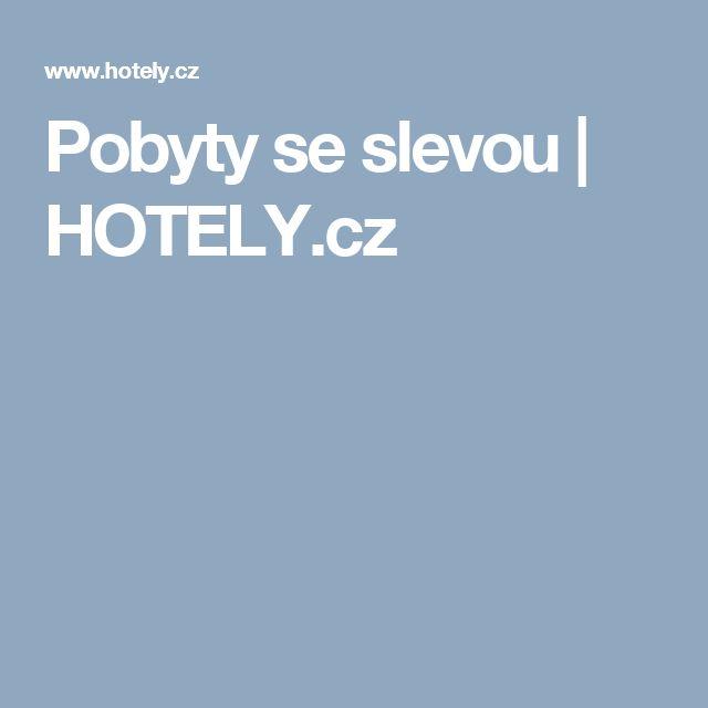 Pobyty se slevou | HOTELY.cz