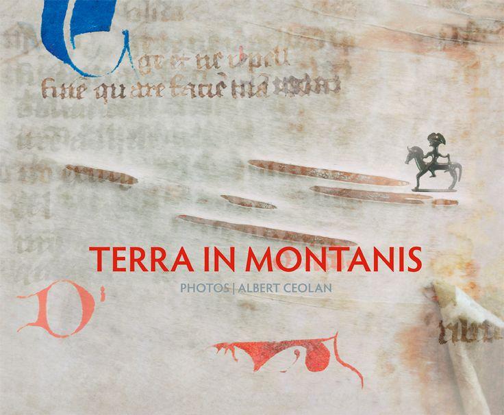 Libro: terra in Montanis Committente: Euregio