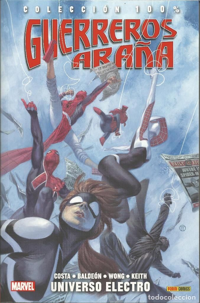 100% Marvel. Guerreros Araña 1 Universo Electro Panini Cómics