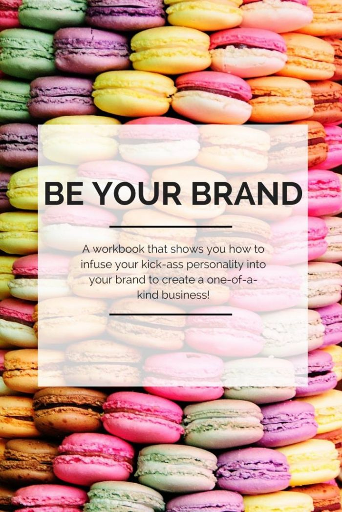 Be Your Brand: A FREE workbook on how to infuse your kick-ass personality with your brand to create a one-of-a-kind business! A must-have for bloggers, freelancers and entrepreneurs!
