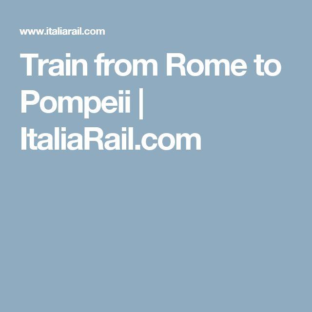 Train from Rome to Pompeii | ItaliaRail.com