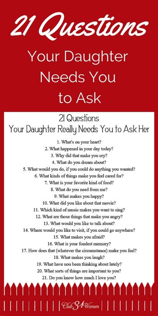 FREE Printable: 21 Questions Your Daughter Really Needs You to Ask Her
