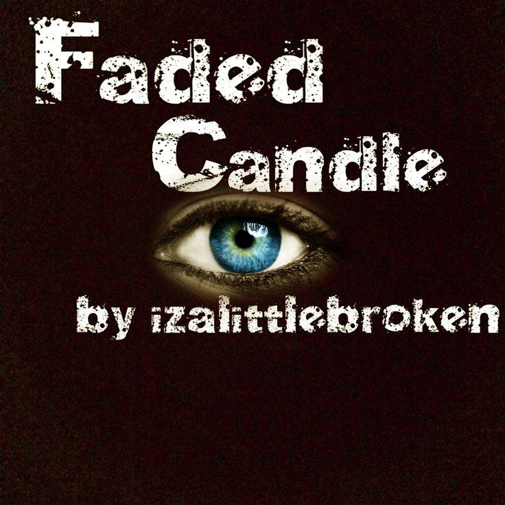 Faded Candle by @izalittlebroken #poetry