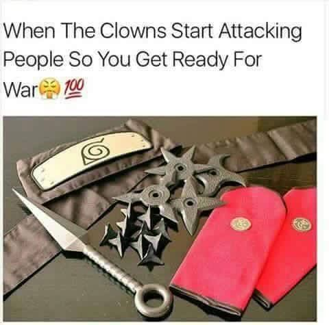 *puts hidden leaf on* Otaku vs clown WARRRRRRR!!!!!