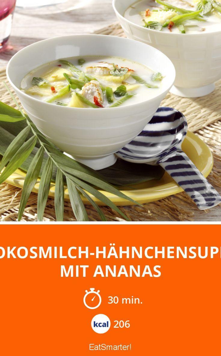 Kokosmilch-Hähnchensuppe mit Ananas - smarter - Kalorien: 206 kcal - Zeit: 30 Min. | eatsmarter.de
