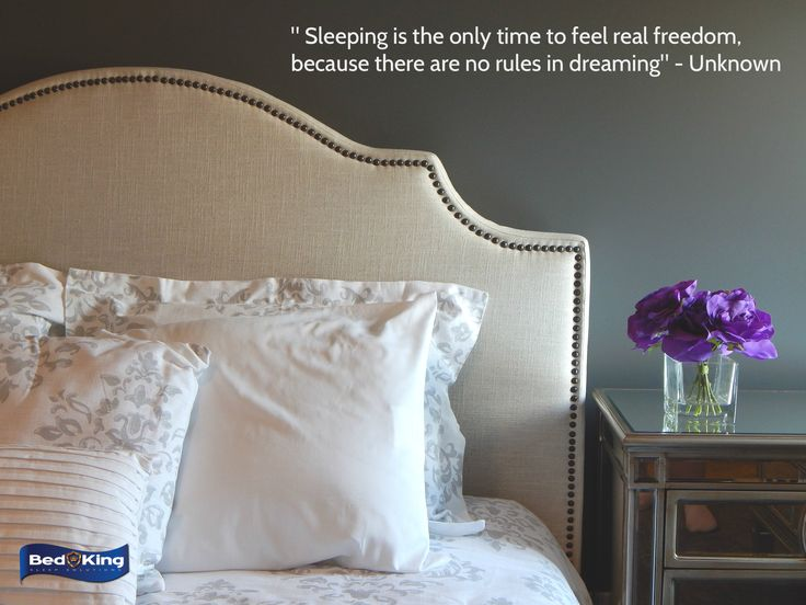 """"""" ... there are no rules in dreaming.""""   Check out http://www.bedking.co.za/ for the perfect bed to give you ultimate dreaming freedom."""