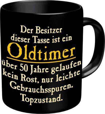 Fun Kaffee Tasse - Der Besitzer dieser Tasse ist ein Oldtimer, über 50 Jahre gelaufen, kein Rost, nur leichte Gebrauchsspuren. Topzustand! - Golden Oldies - einzeln im Geschenk Karton - zum Geburtstag - http://www.1pic4u.com/blog/2014/06/02/fun-kaffee-tasse-der-besitzer-dieser-tasse-ist-ein-oldtimer-ueber-50-jahre-gelaufen-kein-rost-nur-leichte-gebrauchsspuren-topzustand-golden-oldies-einzeln-im-geschenk-karton-zum-geburtsta/