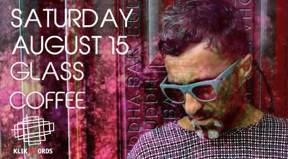 GLASS COFFEE powered by KLIKRECORDS Sat 15 Aug 2015 party w/ Glass Coffee ...from the most elegant Deep/Tech House to the most touching Chill/Balearic melodies..   at Pathos Lounge +30 698 1000122 - bookings@pathoslounge.com