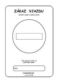 Dopravné značky - omaľovánky - zákaz vjazdu