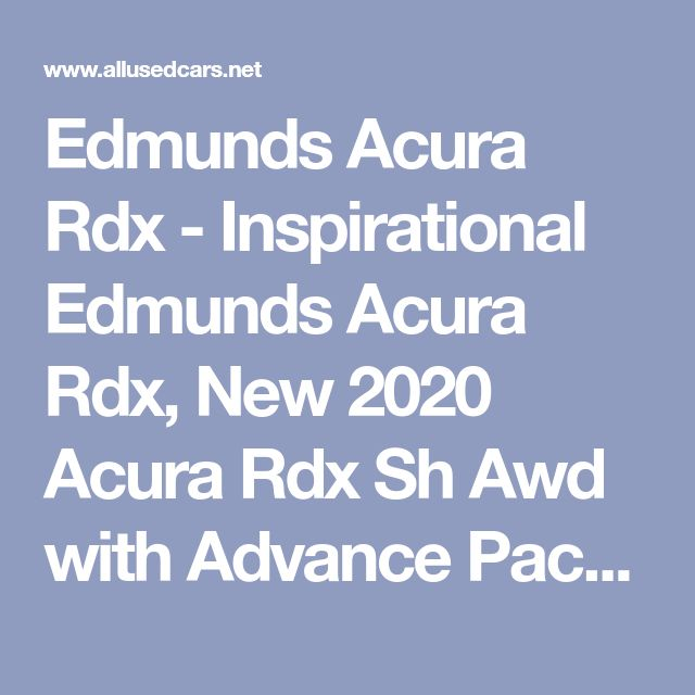 Inspirational Edmunds Acura Rdx, New
