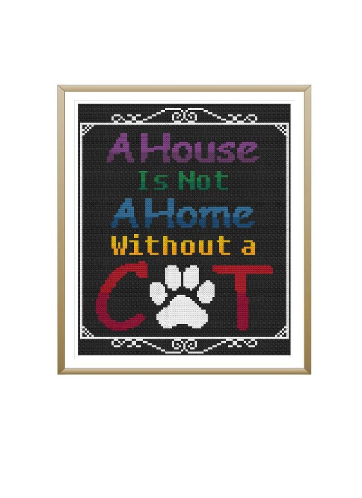 A House Is Not A Home Without A Cat Cross Stitch Pattern by StitcherzStudio on Etsy