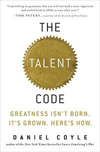 The Talent Code by Daniel Coyle  who found that there's a pattern to talent development — certain methods of training, motivation, and coaching. This pattern, which has to do with the fundamental mechanisms through which the brain acquires skill, gives us a new way to think about talent — as well as new tools with which we can unlock our own talents and those of our kids.