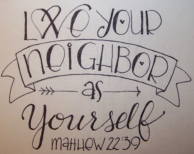 Matthew 22:29 - Love your neighbor as yourself