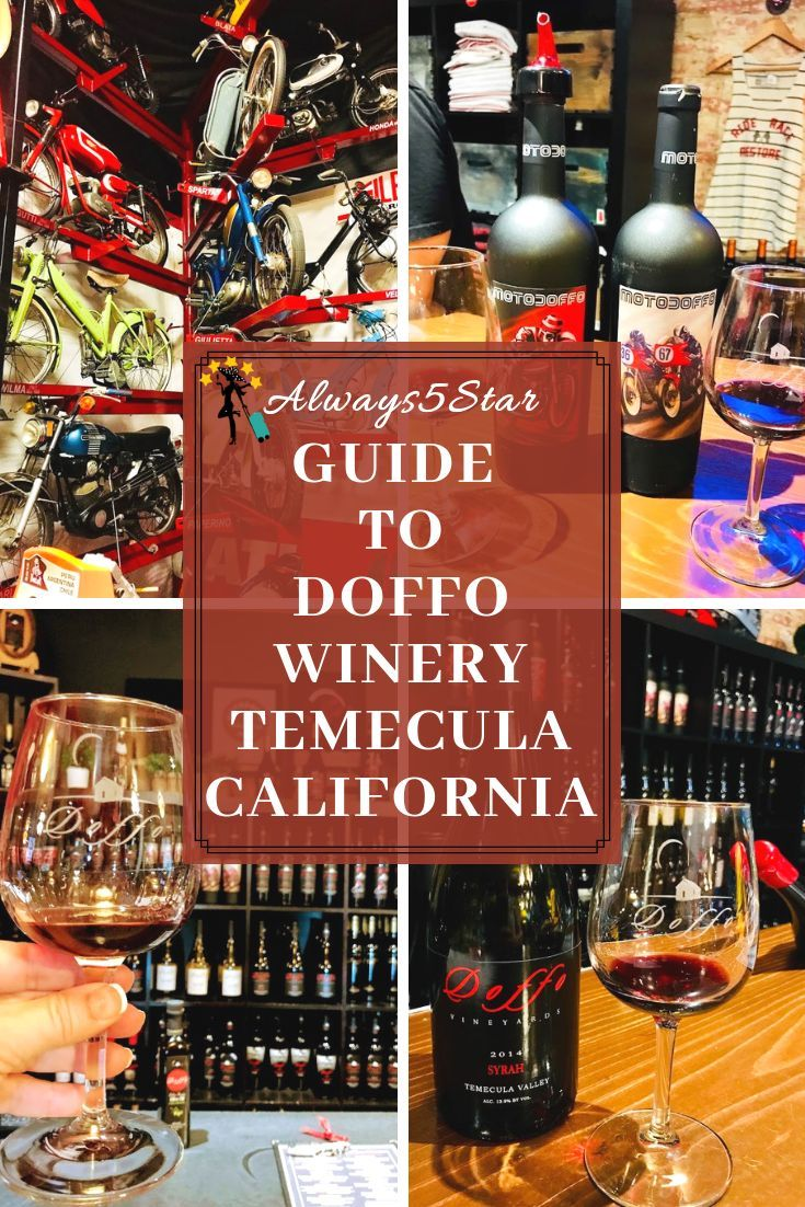 Always5star Guide To Doffo Winery In Temecula Always5star Winery Temecula Wine And Food Festival