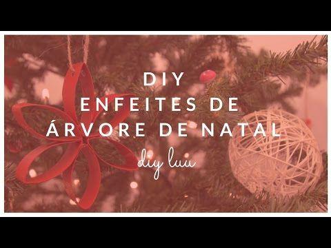 DIY Enfeites de árvore de Natal #1 | diyluu - YouTube