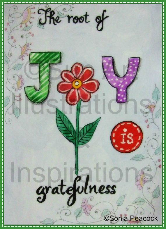The root of joy is gratefulness