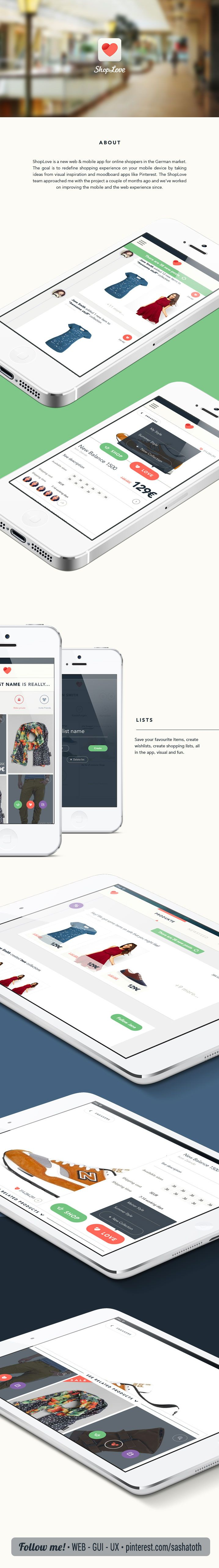 """ShopLOVE concept """"ShopLove is a visual shopping web and mobile app aimed at the German market. The work I did included user experience design, iOS UI design, web design and icon design."""" by Mariusz Ciesla, via Behance *** #app #gui #ui #behance"""
