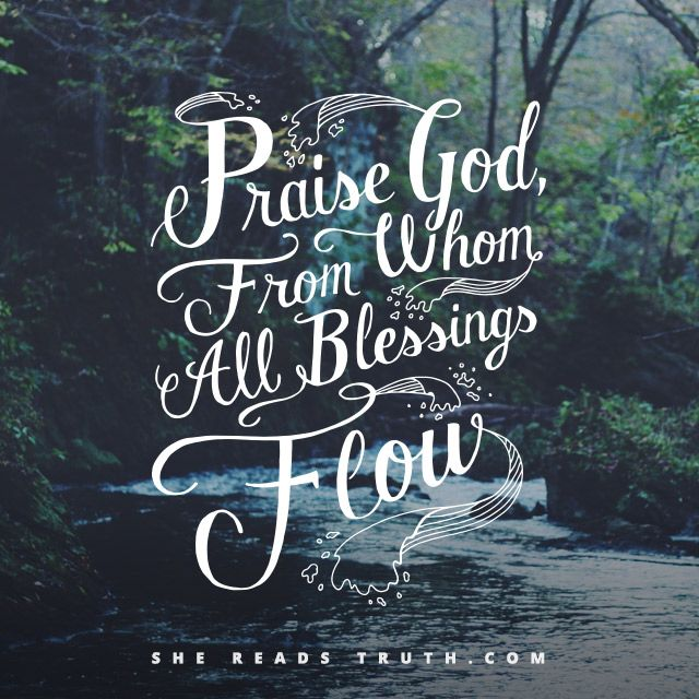 The Doxology - #SheReadsTruth | #SheReadsTruth