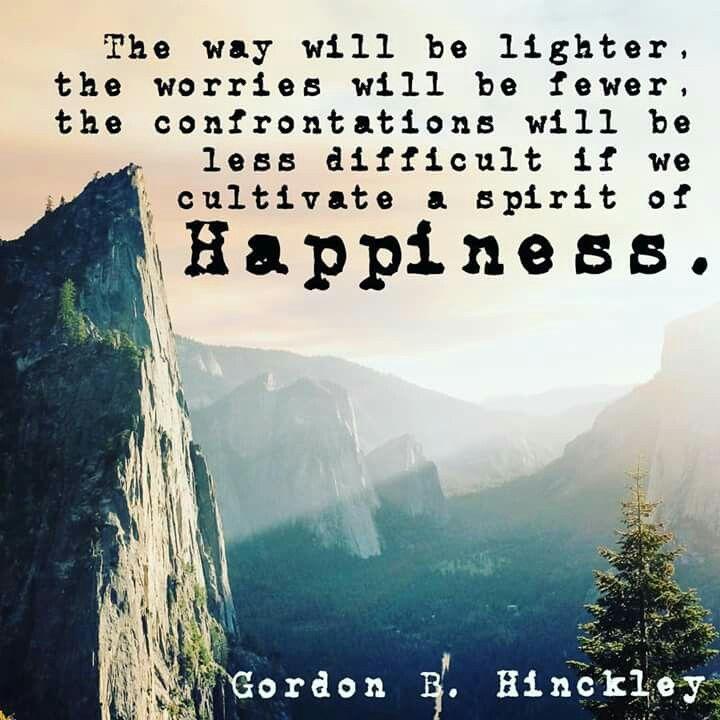 #happiness #ldsquotes #preshinckley