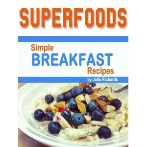 Superfoods: Simple Breakfast Recipes (Kindle Edition)  http://www.amazon.com/dp/B007KFXHDU/?tag=bescam-20  B007KFXHDU: Recipes Kindle, Meals Recipes, Dinners Recipes, Dinners Ideas, Simple Recipes, Simple Breakfast, Breakfast Recipes, Kindle Editing, Cooking Books
