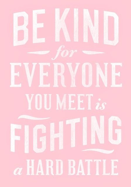 be kind. #quotes