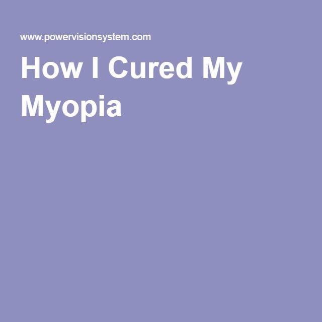 How I Cured My Myopia