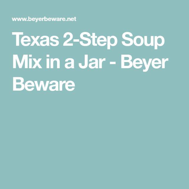 Texas 2-Step Soup Mix in a Jar - Beyer Beware