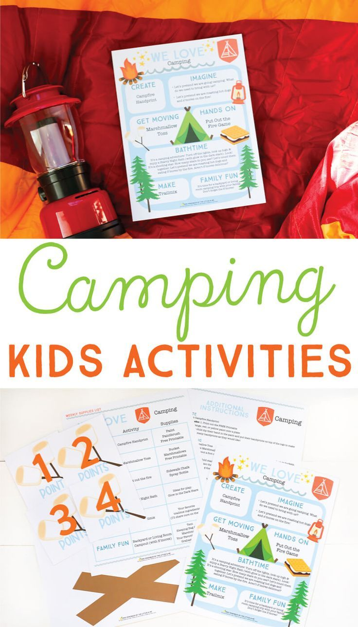 Camp Littles Me We Love Camping Themed Kids Activities Diy Kids