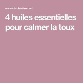 4 huiles essentielles pour calmer la toux