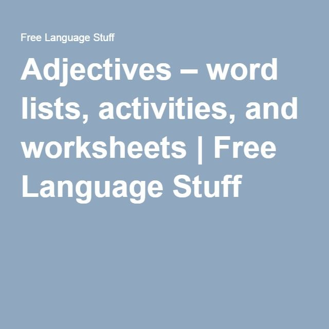 Adjectives – word lists, activities, and worksheets | Free Language Stuff