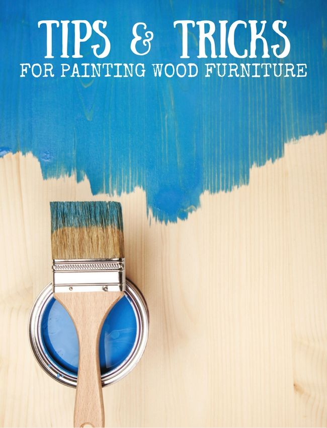 Ideas and Tips for Painting Wood Furniture