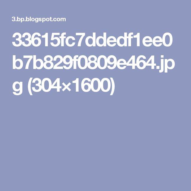 33615fc7ddedf1ee0b7b829f0809e464.jpg (304×1600)
