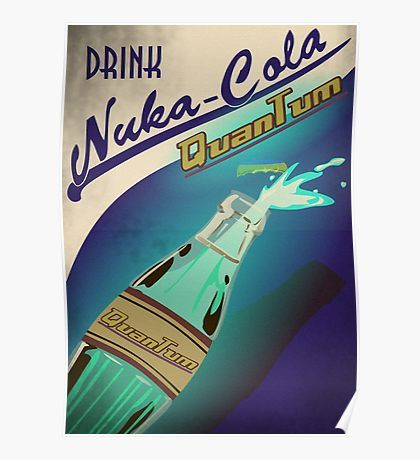 Nuka-Cola Quantum Poster