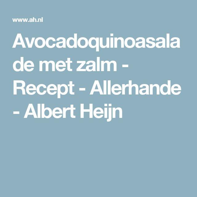 Avocadoquinoasalade met zalm - Recept - Allerhande - Albert Heijn