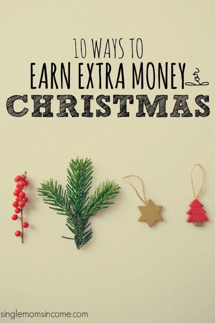 10 Möglichkeiten, um Geld für Weihnachten zu verdienen