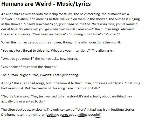 "The ""Humans are Weird"" stories that I love the most are when the aliens come to the worst possible conclusion, so here you have Music!"
