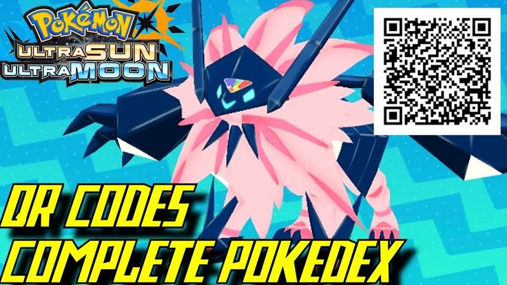 Pokémon Ultra Sun and Ultra Moon - Complete Pokédex (ALL QR Codes & Shinies) - YouTube