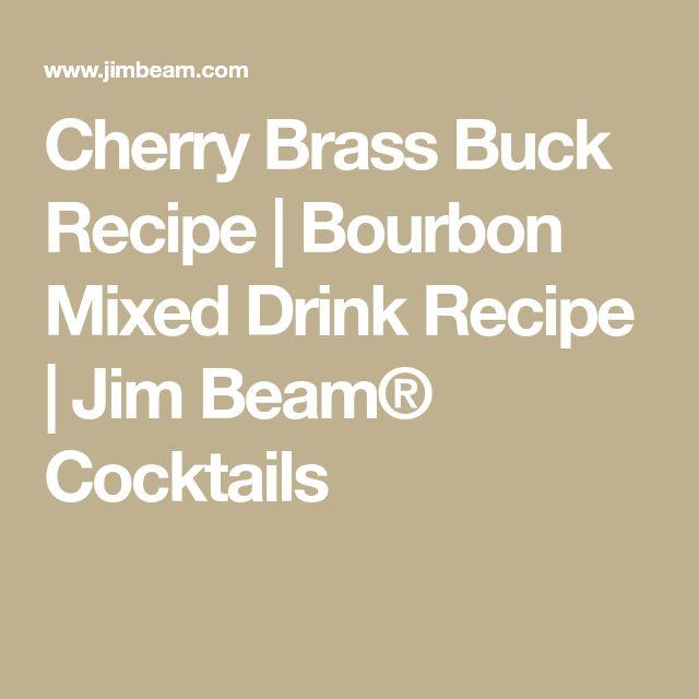 Cherry Brass Buck Recipe | Bourbon Mixed Drink Recipe | Jim Beam® Cocktails