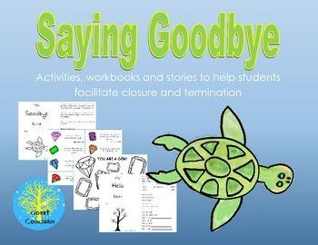 Saying Goodbye: Facilitating Closure and Termination ...