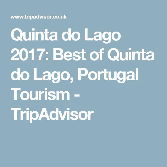 Quinta do Lago 2017: Best of Quinta do Lago, Portugal Tourism - TripAdvisor