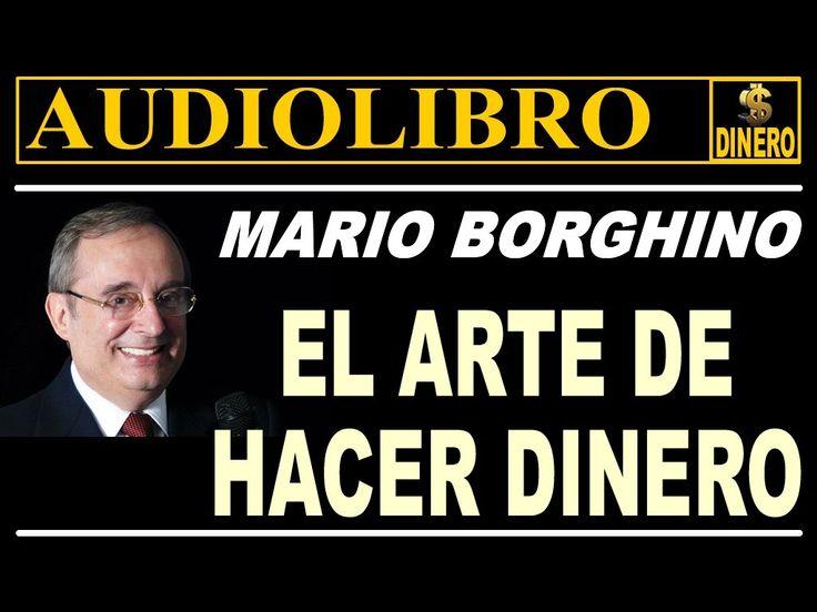 """""""EL ARTE DE HACER DINERO"""" -Mario Borghino- (AUDIOLIBRO COMPLETO)"""