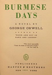 'Burmese Days' (1934) - George Orwell. Sensitive portrait of the waning days of Britannia Rules The Waves. A must for this Asia lover.